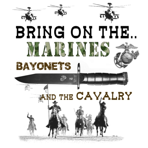 Marines, Bayonets, and the Cavalry
